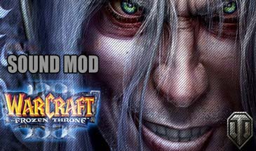 Озвучка из Warcraft III и World of Tanks для 0.9.13
